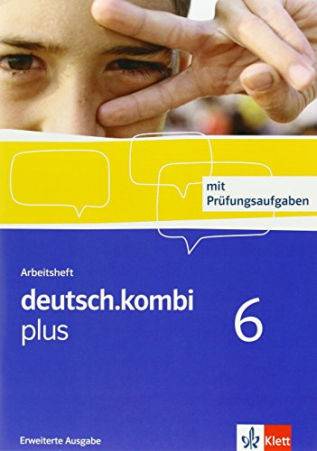 deutsch.kombi plus 06. 10. Klasse Arbeitsheft Erweiterte