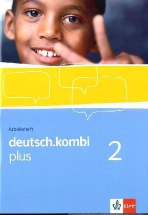 9783123132926: deutsch.kombi PLUS 2. Allgemeine Ausgabe für differenzierende Schulen. Arbeitsheft 6. Klasse