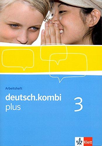 9783123132933: deutsch.kombi plus. Sprach- und Lesebuch für Nordrhein-Westfalen und Hessen. Arbeitsheft 7. Klasse