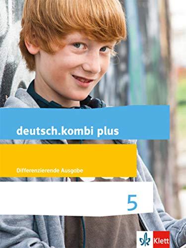 9783123134715: deutsch.kombi plus. Schülerbuch 5. Schuljahr. Allgemeine Ausgabe