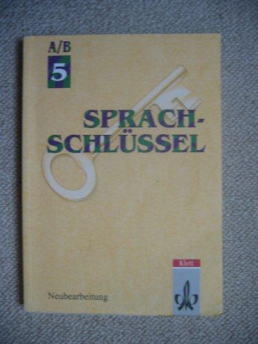 9783123135293: Sprachschlüssel A/B, Ausgabe für Hessen und Rheinland-Pfalz, neue Rechtschreibung, 5. Schuljahr