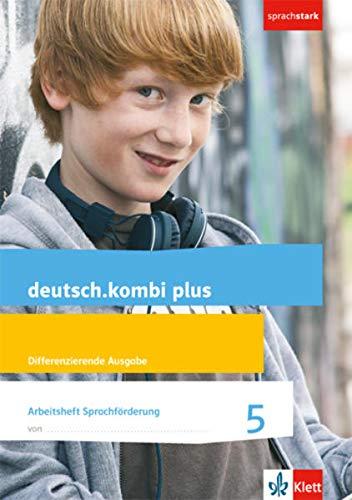 deutsch.kombi plus. Arbeitsheft Sprachförderung. 5. Schuljahr. Differenzierende