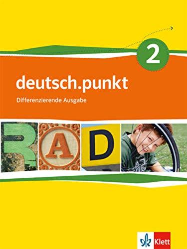 9783123138126: deutsch.punkt. Schülerbuch 6. Schuljahr. Differenzierende Ausgabe
