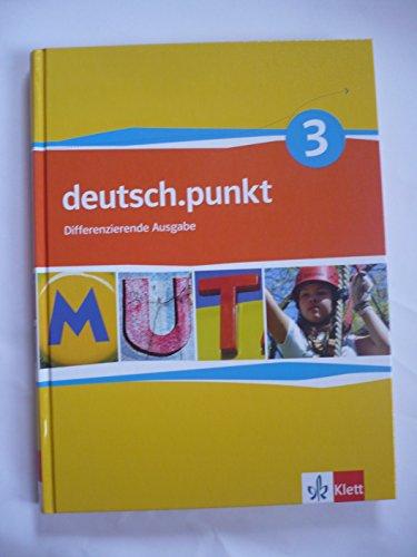 9783123138133: deutsch.punkt 3. Schülerbuch. 7. Schuljahr. Realschule. Differenzierende Ausgabe