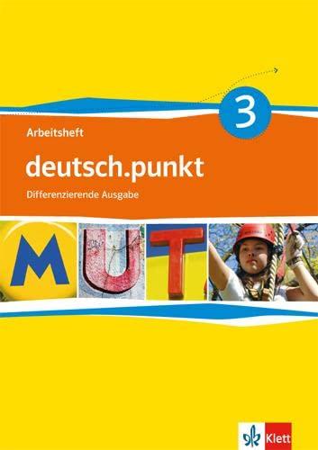 9783123138331: deutsch.punkt. Arbeitsheft 7. Schuljahr. Differenzierende Ausgabe