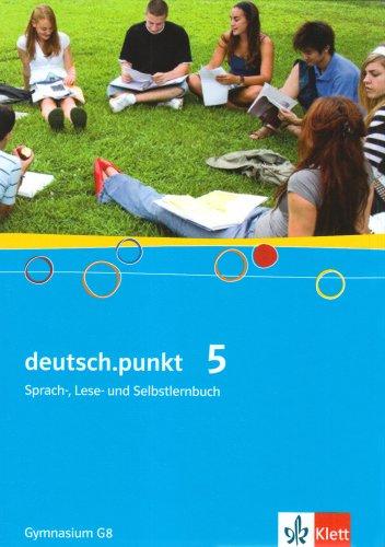 9783123139055: deutsch.punkt. Sprach-, Lese- und Selbstlernbuch/Schülerbuch Ausgabe für Gymnasien