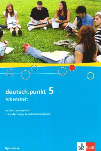 9783123139673: deutsch.punkt Band 5: 9. Schuljahr. Arbeitsheft. Allgemeine Ausgabe für Gymnasien