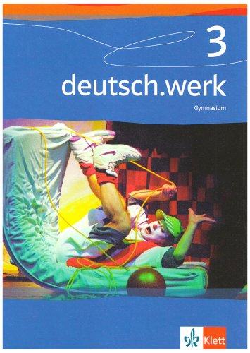 9783123142031: deutsch.werk 3. Schülerband. Gymnasium
