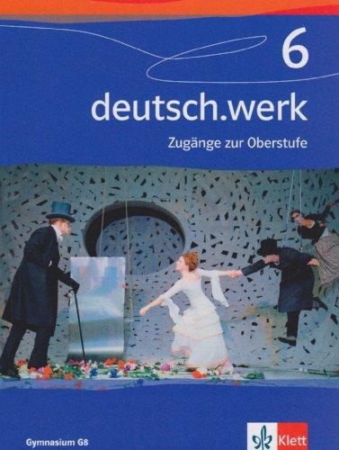 9783123142062: deutsch.werk. Band 6: 10. Schuljahr. Allgemeine Au