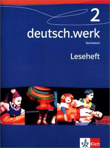 9783123142086: deutsch.werk 2. Leseheft. Gymnasium. 6. Schuljahr.