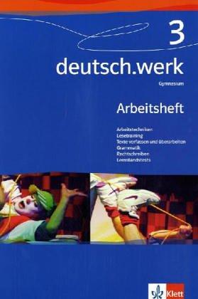 9783123142239: deutsch.werk 3. Arbeitsheft für Gymnasien