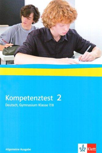 9783123150050: Kompetenztest Deutsch 2. Klasse 7/8 Gymnasium. Arbeitsheft mit Lösungen. Allgemeine Ausgabe
