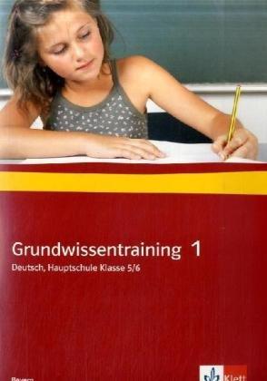 9783123150111: Grundwissentraining 1. Deutsch, Hauptschule 5./6. Klasse. Ausgabe für Bayern: Arbeitsheft mit Lösungen