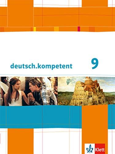 9783123160059: deutsch.kompetent. Schülerbuch mit Onlineangebot 9. Klasse. Allgemeine Ausgabe