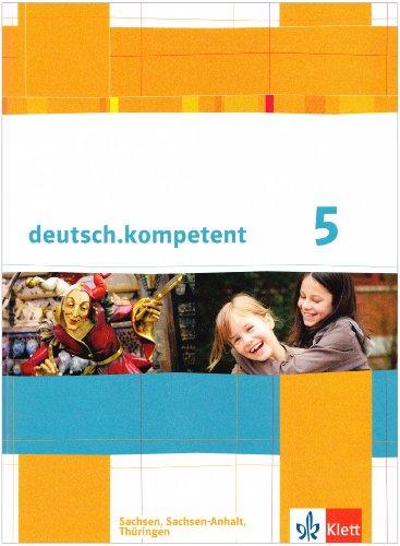 9783123160110: deutsch.kompetent. Sch�lerbuch 5. Klasse mit Onlineangebot. Ausgabe f�r Sachsen, Sachsen-Anhalt und Th�ringen