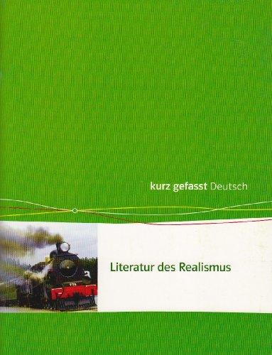 9783123202148: Literatur des Realismus. 11.-13. Klasse
