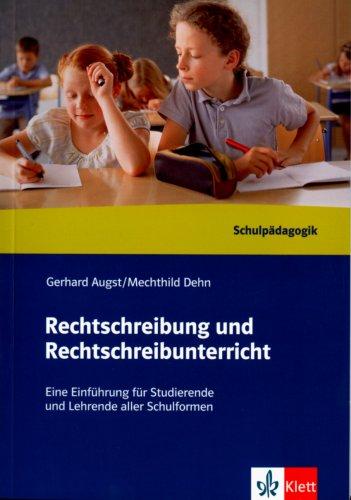 9783123206313: Rechtschreibung und Rechtschreibunterricht