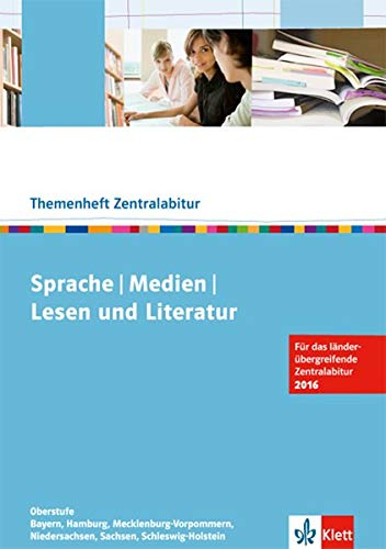 9783123474026: Sprache, Medien, Lesen und Literatur: Zentralabitur 2016