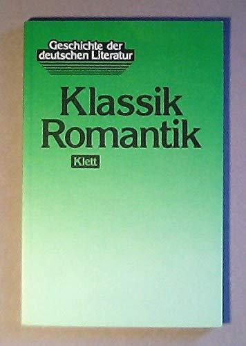 9783123474309: Geschichte der deutschen Literatur, Bd.2, Klassik, Romantik (Livre en allemand)