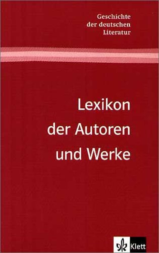 9783123474811: Lexikon der Autoren und Werke