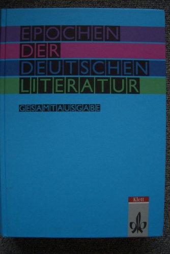 9783123474903: Epochen der deutschen Literatur. Gesamtausgabe