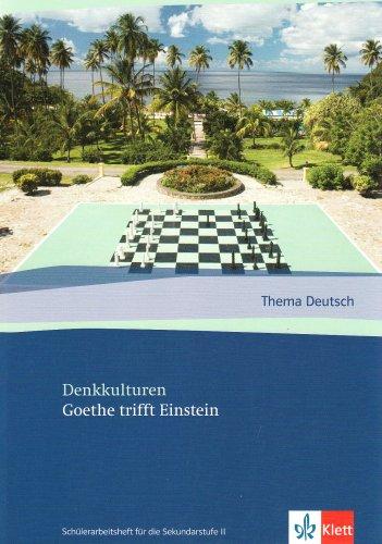 Thema Deutsch. Goethe trifft Einstein. Schülerheft: Fächer: Kabisch, Eva-Maria, Schaedler,