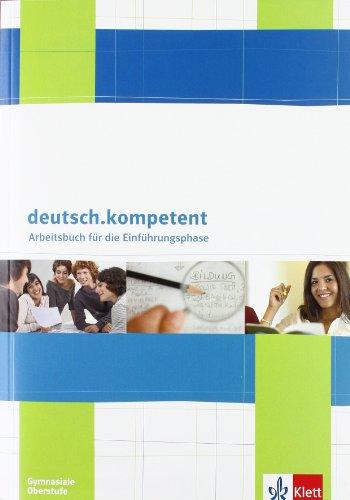9783123504488: deutsch.kompetent. Einstieg in die Oberstufe