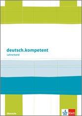 9783123504518: deutsch.kompetent. Lehrerhandbuch mit Materialsammlung zum Download