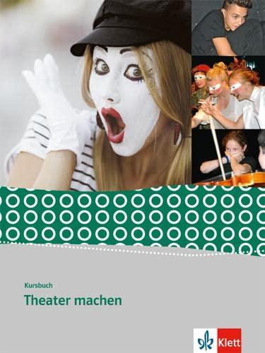 9783123504631: Kursbuch Theaterprojekte