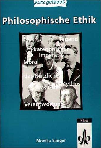9783123506253: Philosophische Ethik - kurz gefasst: Sekundarstufe II
