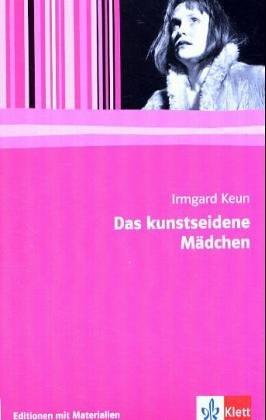 9783123511400: Das Kunstseidene Madchen (German Edition)