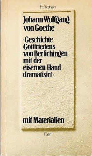 Geschichte Gottfriedens Von Berlichingen (Fiction, Poetry &: Goethe