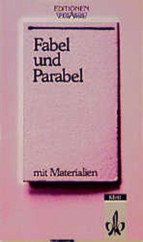 Fabel und Parabel. Mit Materialien. Auswahl der: Müller, Hans Georg