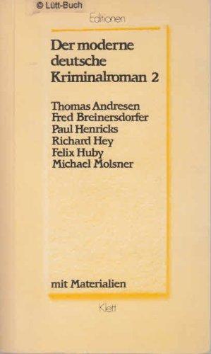 Der moderne deutsche Kriminalroman 2. Thomas Andresen,: div.