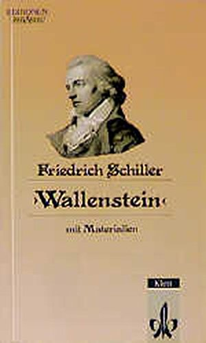 Wallenstein: Ein dramatisches Gedicht: Friedrich-von-schiller