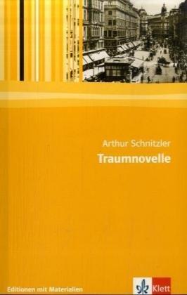 Traumnovelle: Lektüre mit Materialien: Schnitzler, Arthur