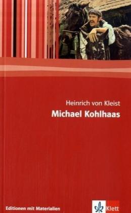Michael Kohlhaas. Mit Materialien: Textausgabe mit Materialien,: Kleist, Heinrich Von