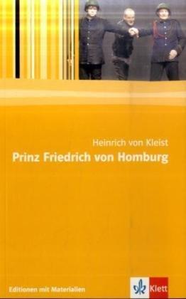 Kleist, H: Prinz Friedrich von Homburg: Kleist, Heinrich Von