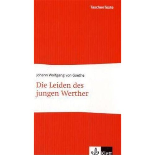 Die Leiden des jungen Werther: Goethe, Johann W.
