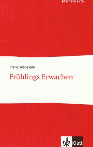 Frühlings Erwachen: Frank Wedekind