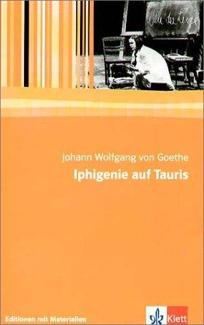 Iphigenie auf Tauris : e. Schauspiel ;: Goethe, Johann Wolfgang