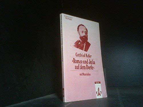 Romeo und Julia auf dem Dorfe. Mit Materialien. (Lernmaterialien) (German Edition) (3123541002) by Keller, Gottfried; Haida, Peter.