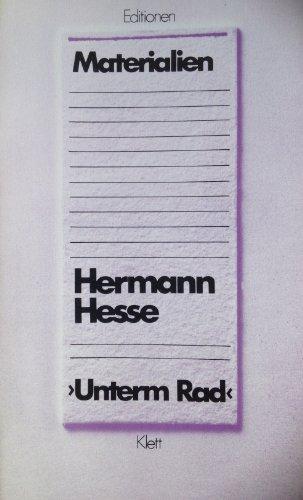 Unterm Rad. Nur Materialien: Hermann Hesse
