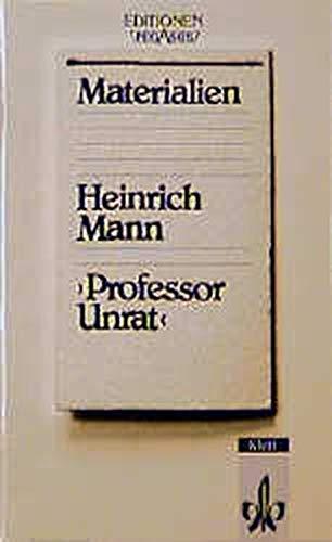 Professor Unrat, Materialien.: Mann, Heinrich; Glöckner,