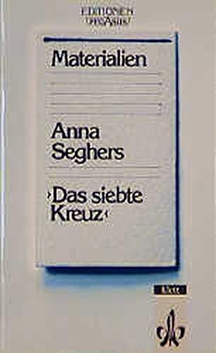 9783123569005: Anna Seghers. Das siebte Kreuz, Materialien