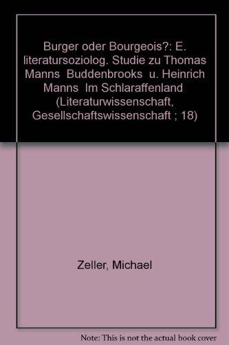 9783123929007: Bürger oder Bourgeois?. Eine literatursoziologische Studie zu Thomas Manns