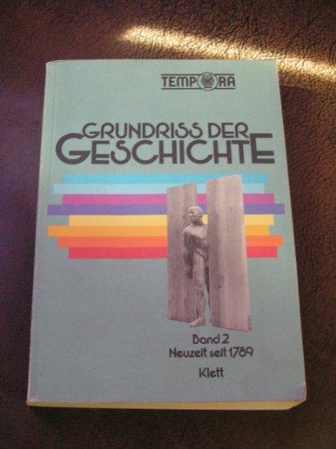 9783124012005: Grundriss Der Geschichte, Band 2, Neuzeit Seit 1789 - Tempora - Klett