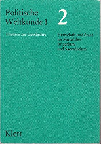 Politische Weltkunde I, Bd.2, Herrschaft und Staat: Hans, Arnulf Moser