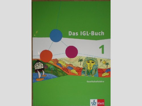 9783124089120: Das IGL-Buch 1. Schülerband 5./6. Schuljahr. Gesellschaftslehre Hessen