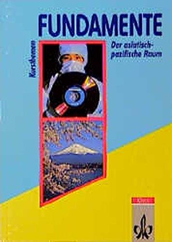 9783124092342: Fundamente, Kursthemen, Der asiatisch-pazifische Raum (Livre en allemand)